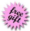 FREE Gifts on select purchases